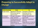 preparing to successfully adapt to change16