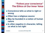 follow your conscience the ethics of our inner voice
