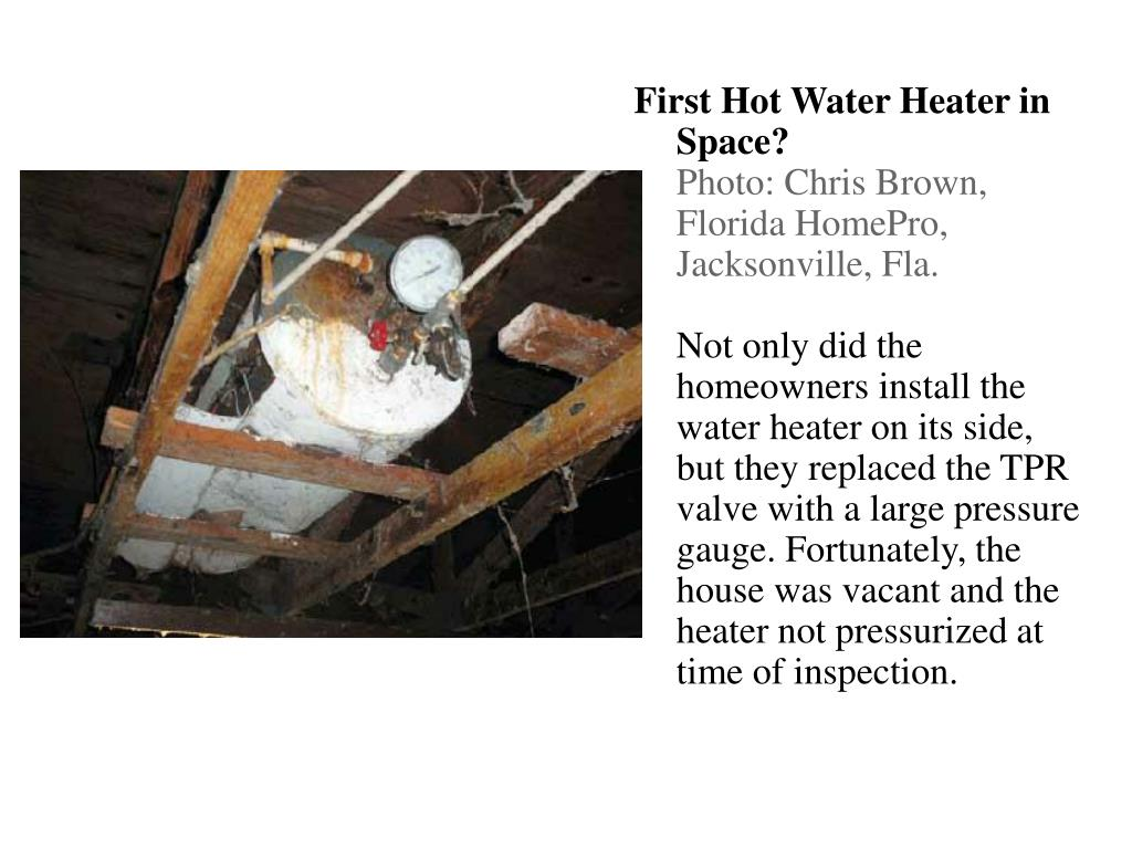 First Hot Water Heater in Space?