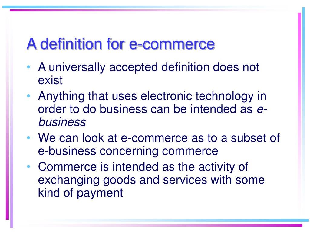 A definition for e-commerce