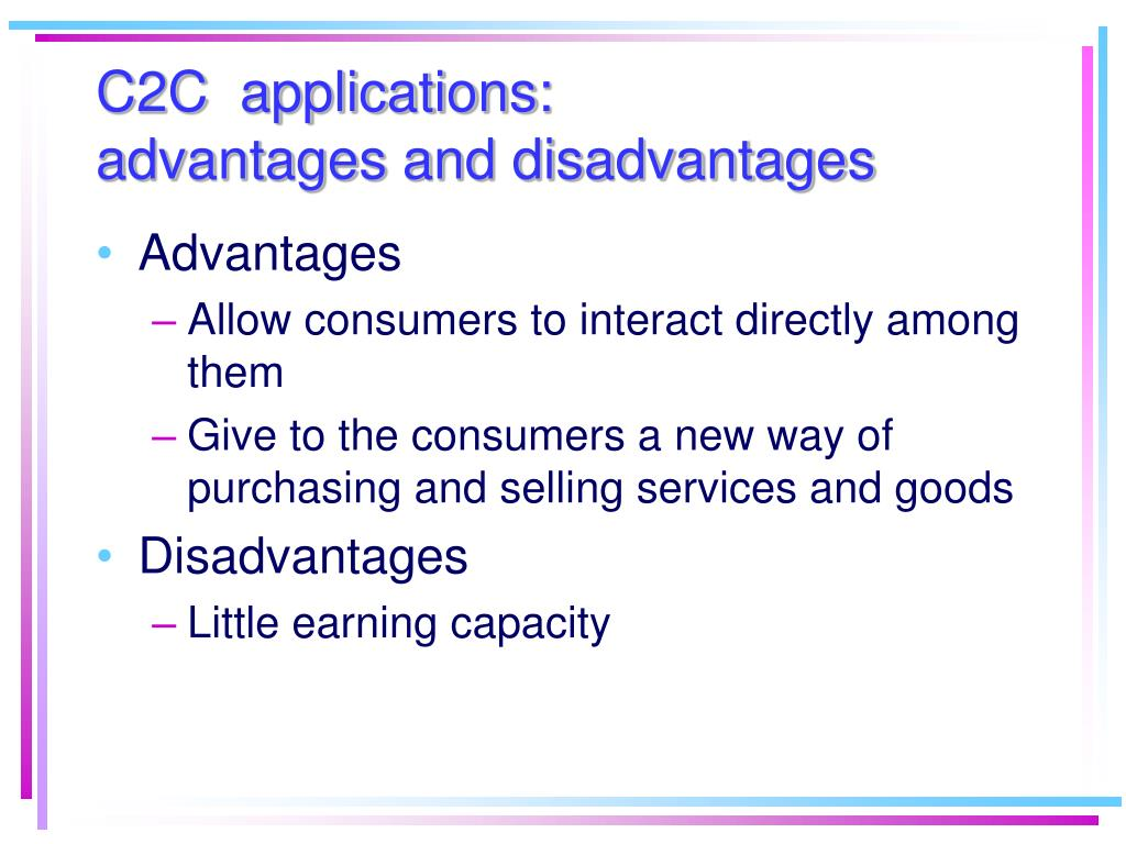C2C  applications: