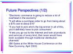 future perspectives 1 2