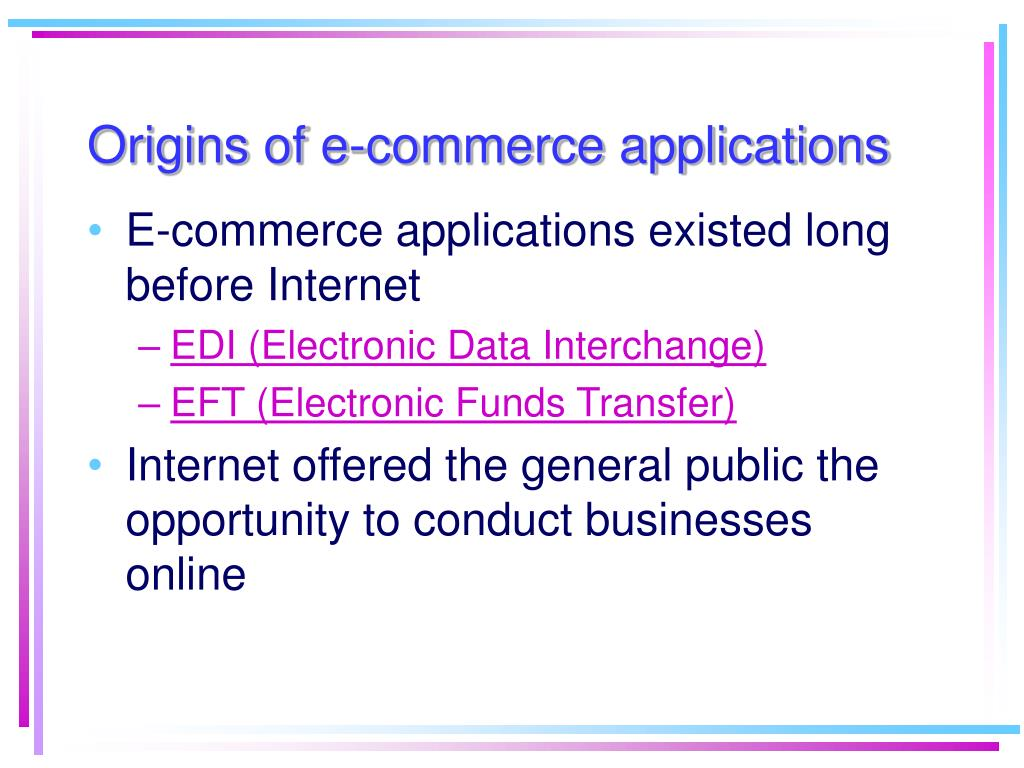 Origins of e-commerce applications