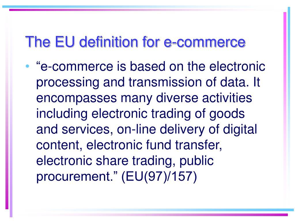 The EU definition for e-commerce