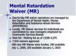 mental retardation waiver mr