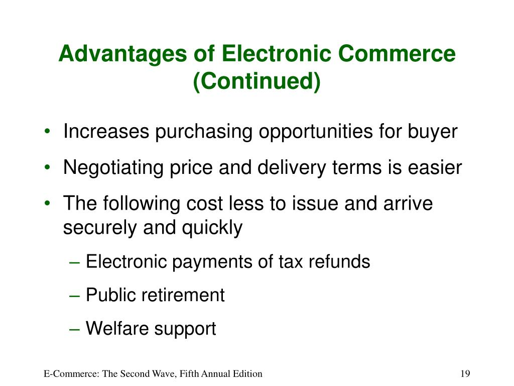 Advantages of Electronic Commerce (Continued)