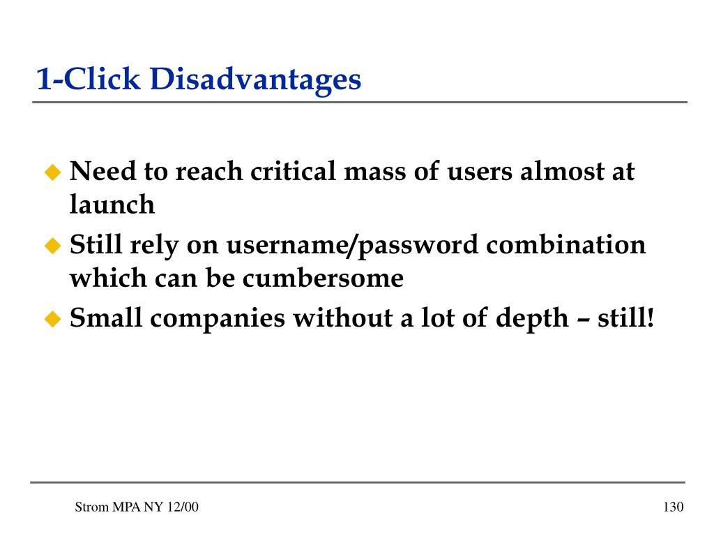1-Click Disadvantages