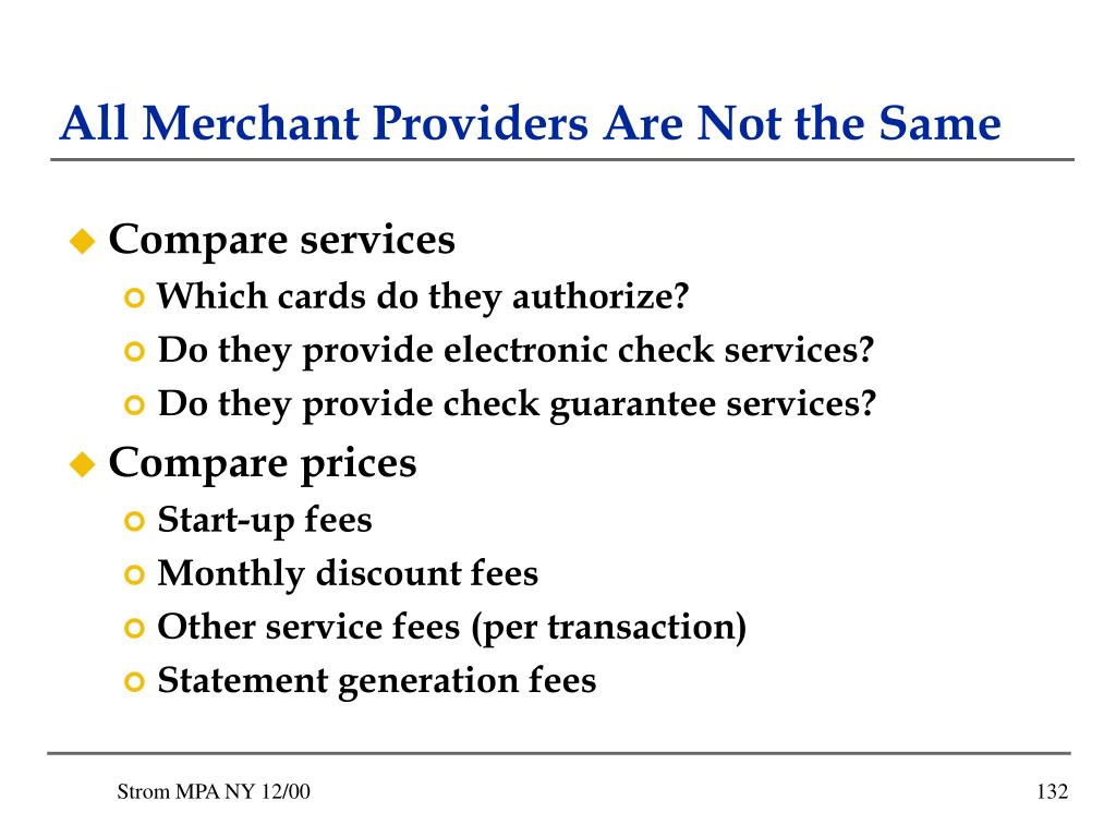 All Merchant Providers Are Not the Same