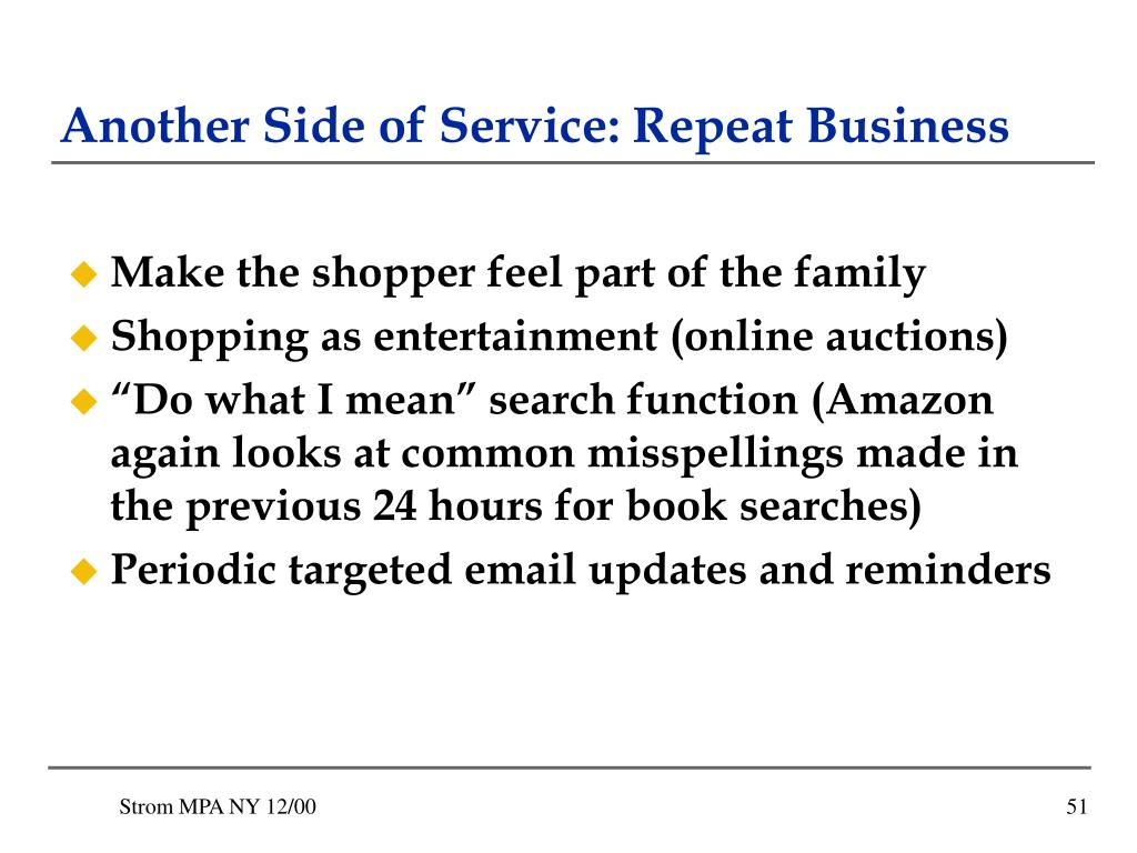 Another Side of Service: Repeat Business