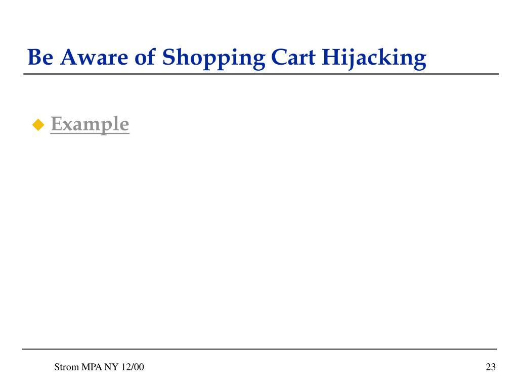 Be Aware of Shopping Cart Hijacking
