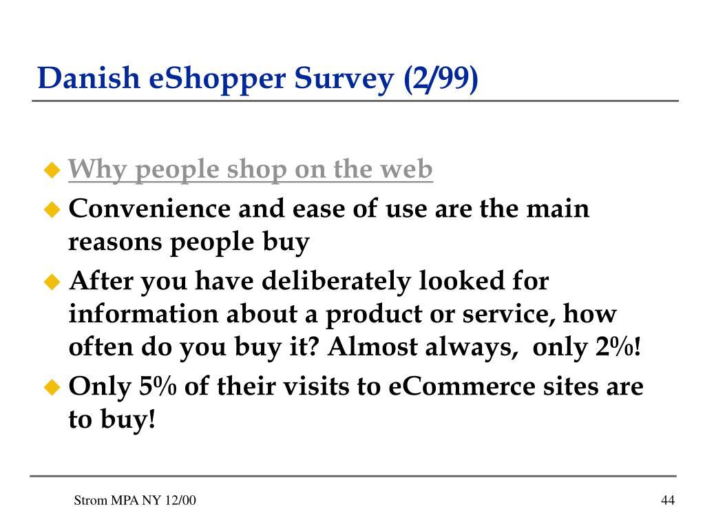 Danish eShopper Survey (2/99)