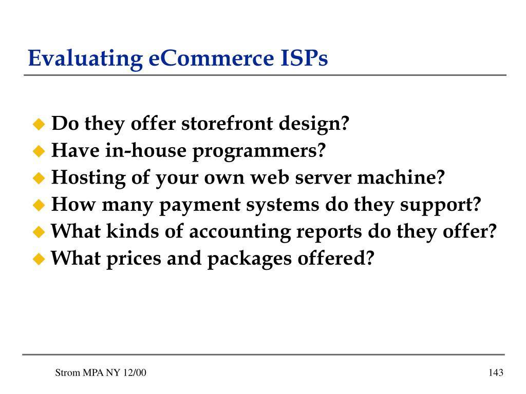 Evaluating eCommerce ISPs