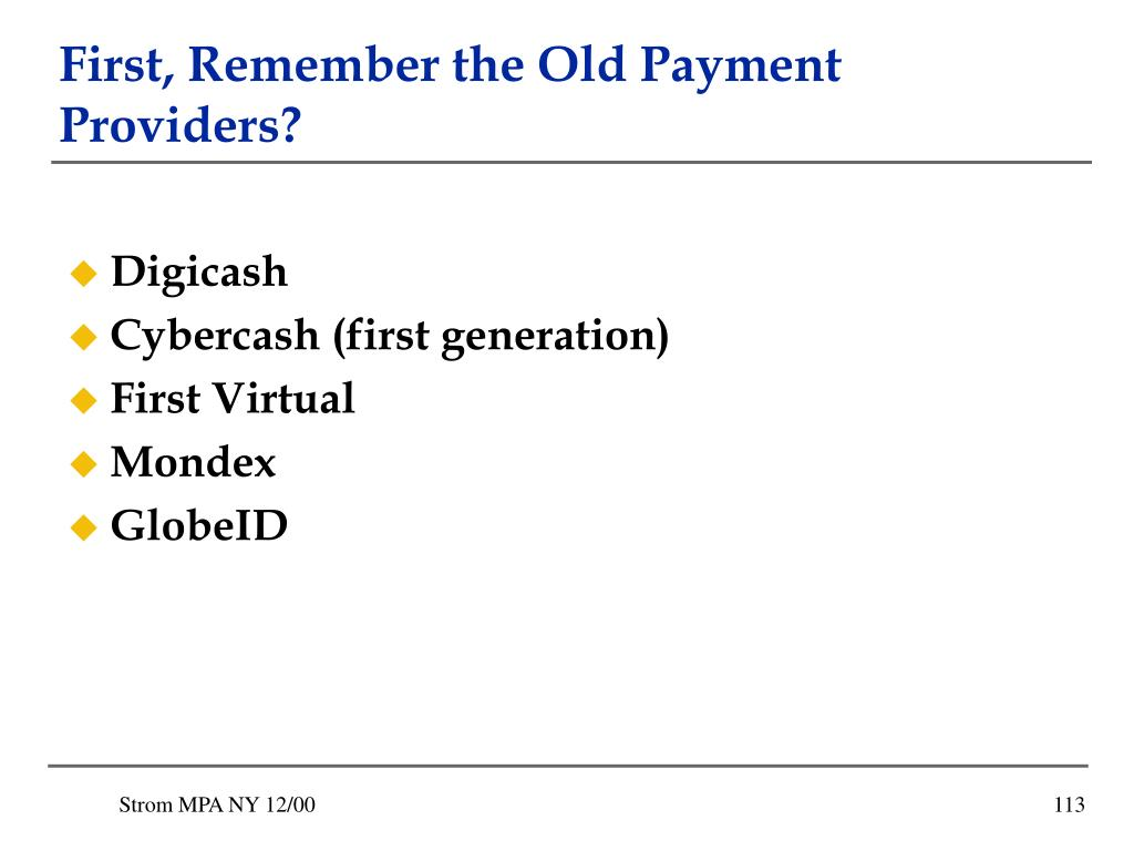 First, Remember the Old Payment Providers?