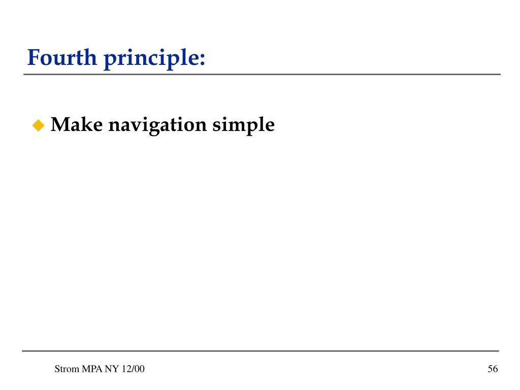 Fourth principle:
