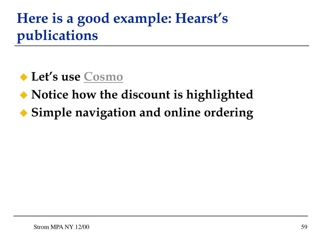 Here is a good example: Hearst's publications