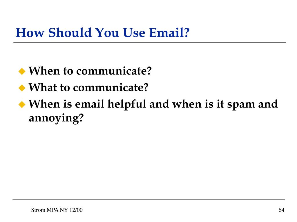 How Should You Use Email?
