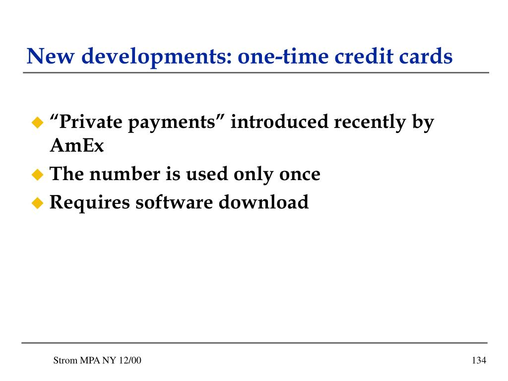 New developments: one-time credit cards
