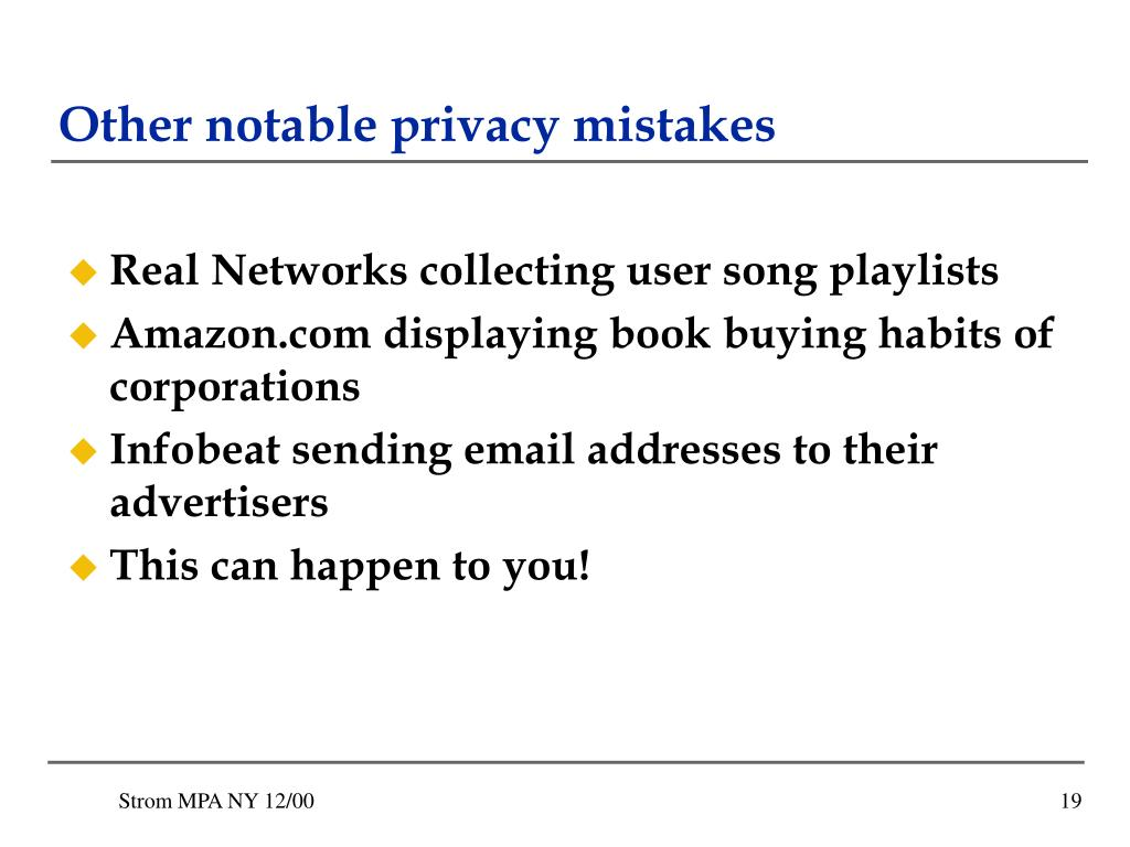 Other notable privacy mistakes