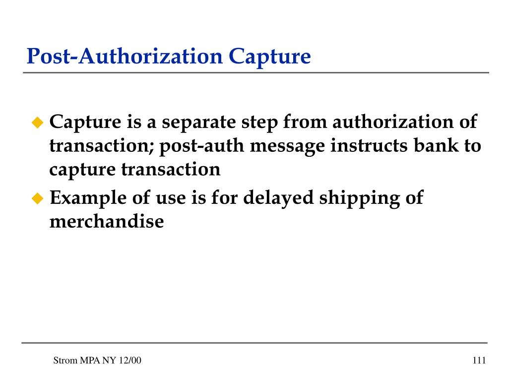 Post-Authorization Capture