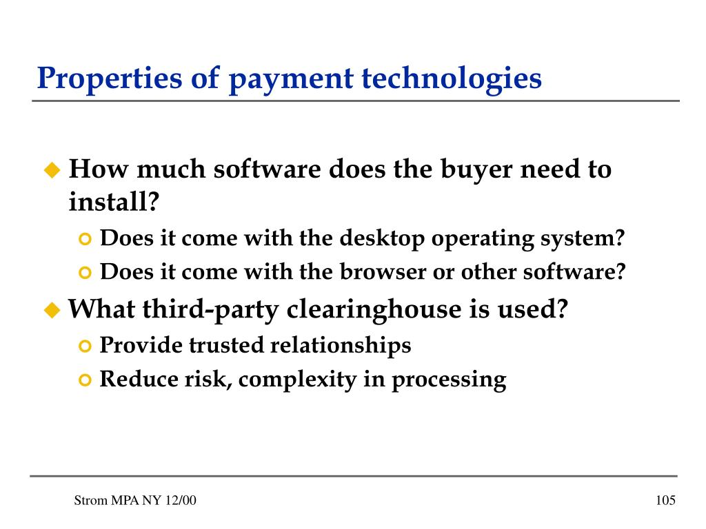 Properties of payment technologies