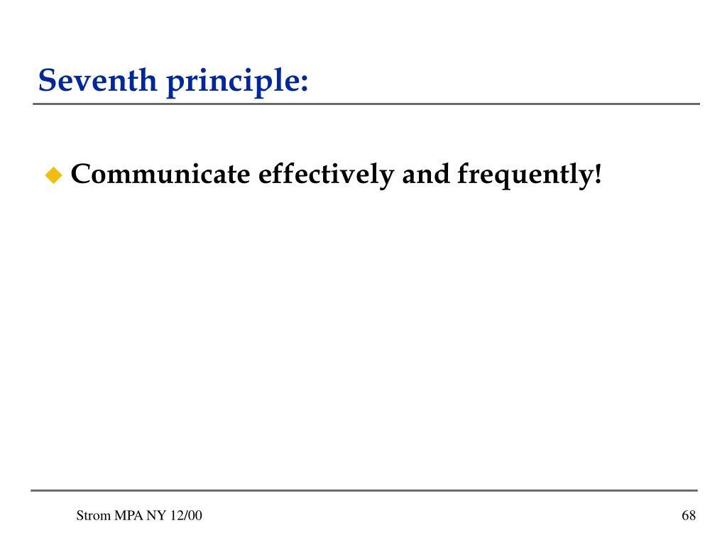 Seventh principle: