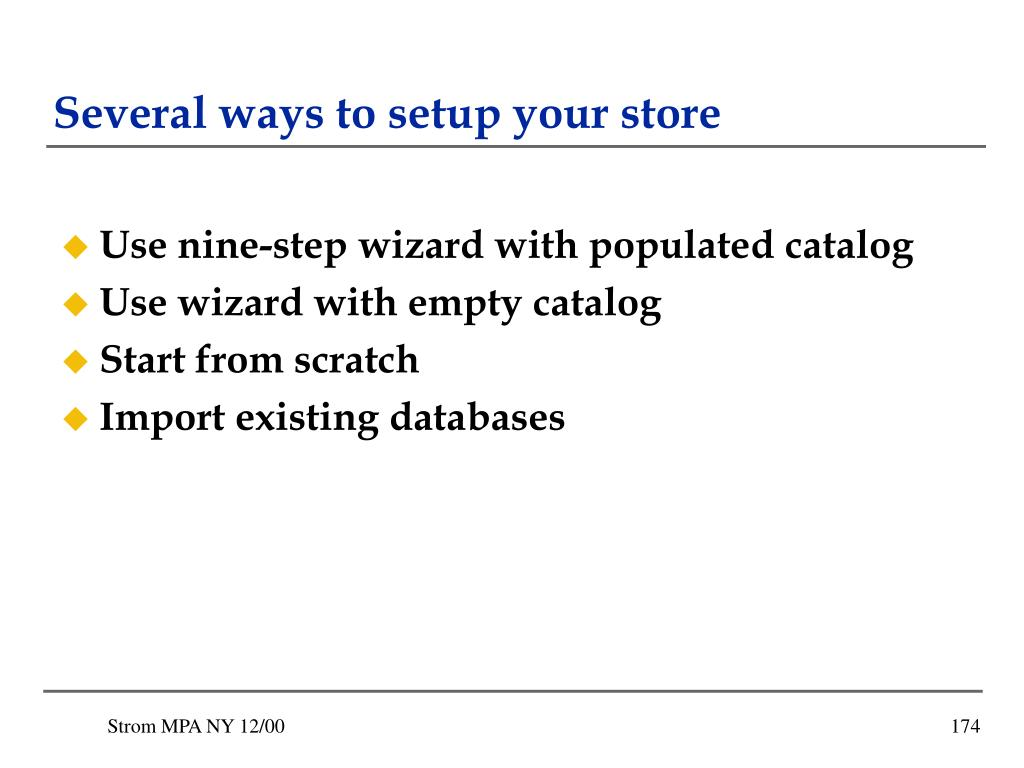 Several ways to setup your store