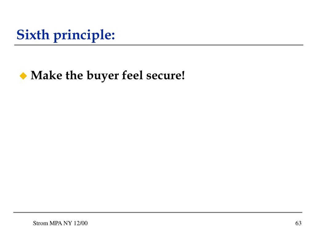 Sixth principle: