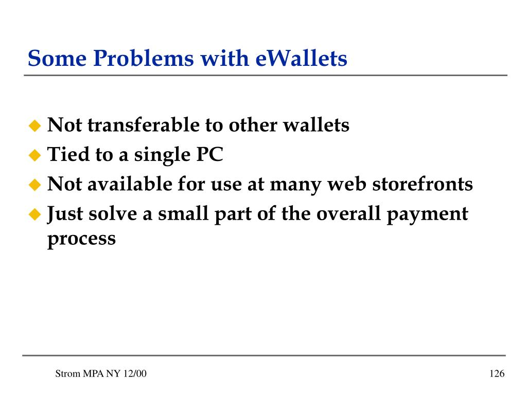 Some Problems with eWallets