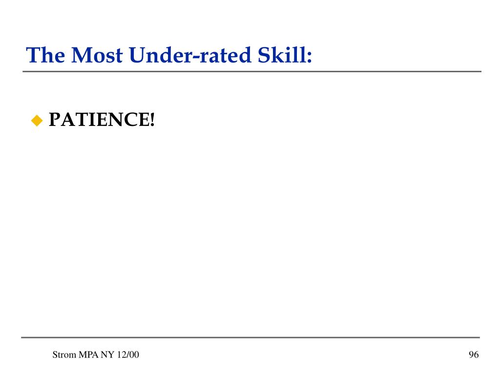 The Most Under-rated Skill: