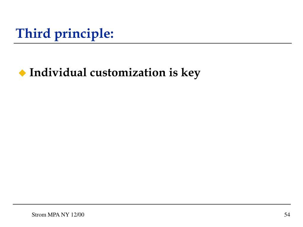 Third principle: