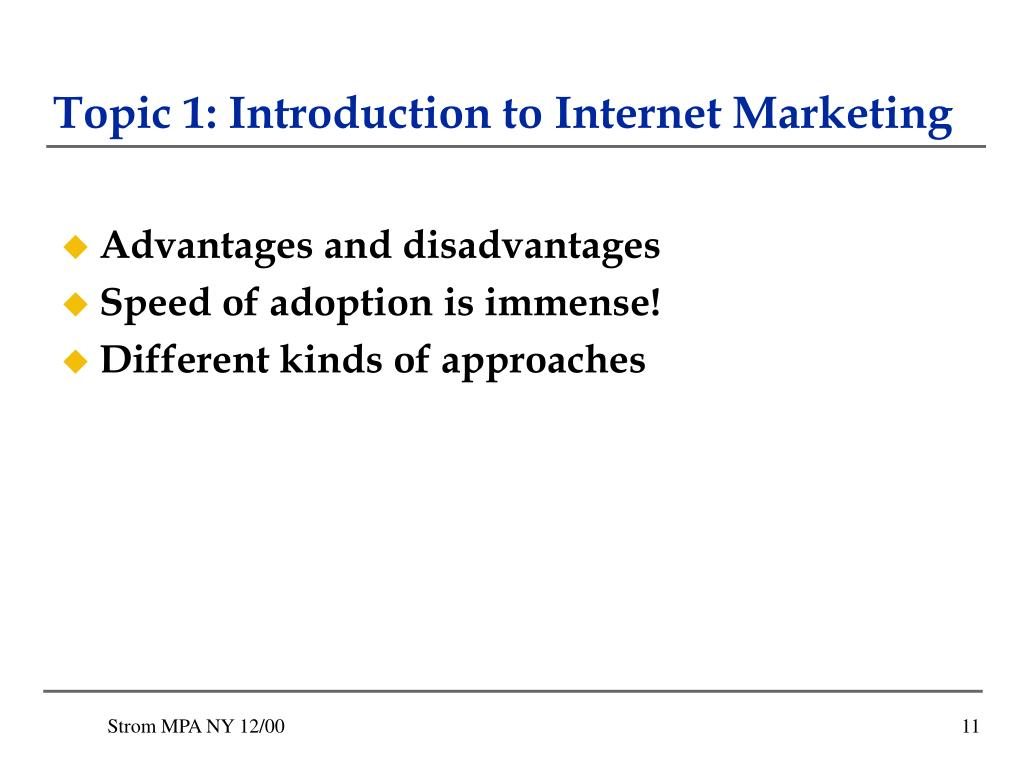 Topic 1: Introduction to Internet Marketing