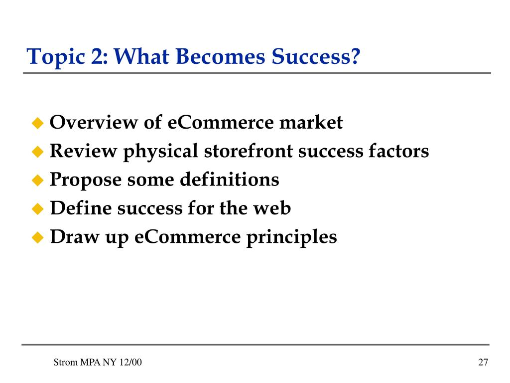 Topic 2: What Becomes Success?