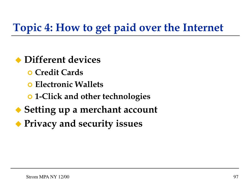 Topic 4: How to get paid over the Internet