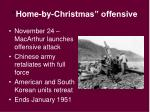 home by christmas offensive