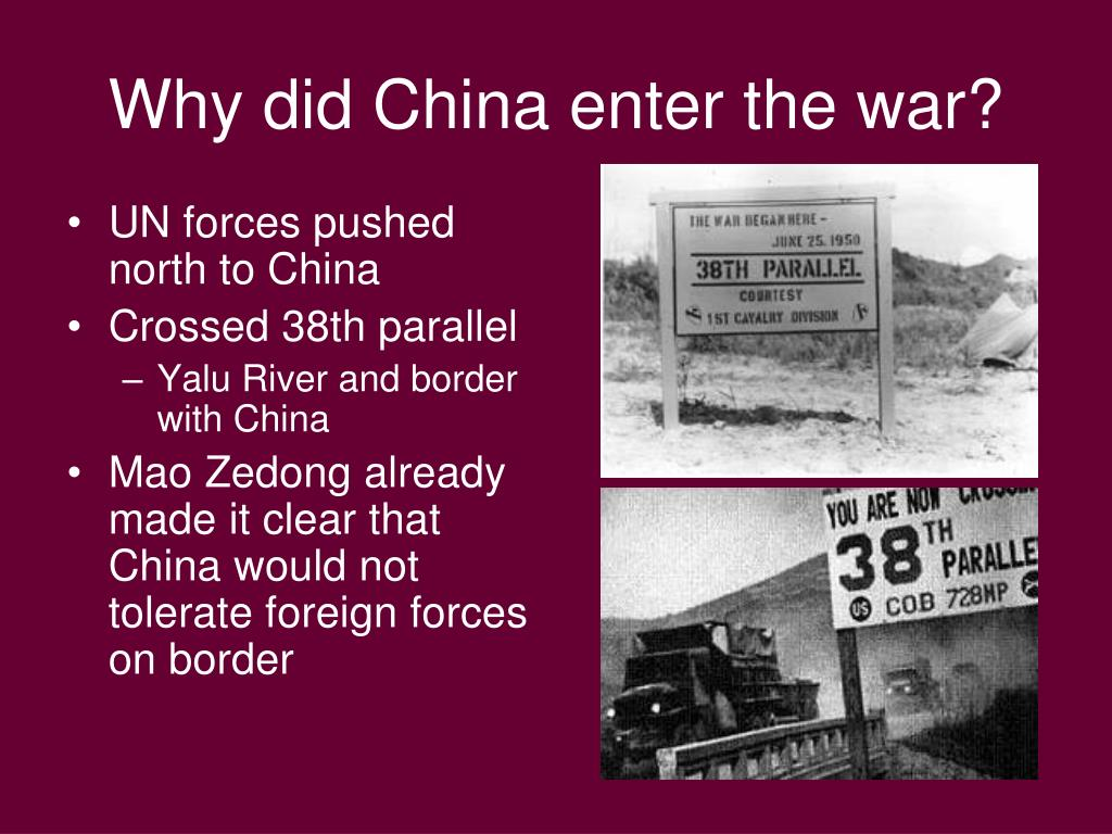 Why did China enter the war?