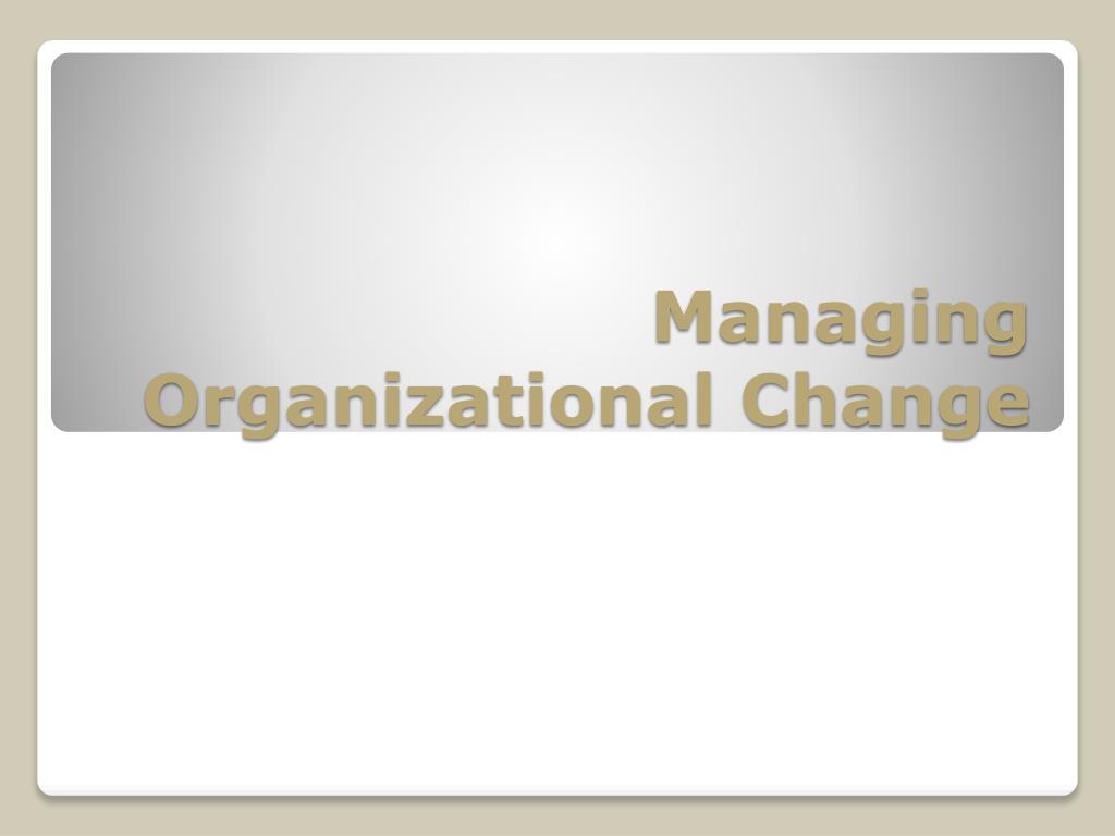 nestle case study managing organizational change 1 organizational change management in a strategic perspective: a case study roberto kanaane kanaanhe@gmailcom ceeteps-centro estadual de educação.