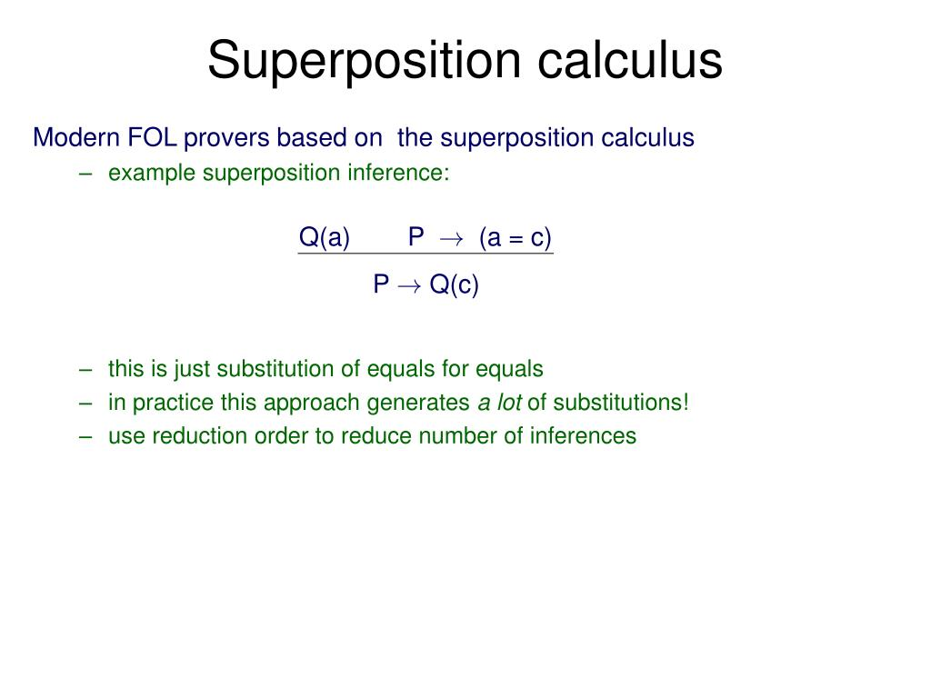 Superposition calculus
