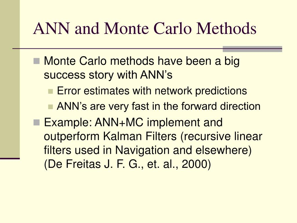 ANN and Monte Carlo Methods