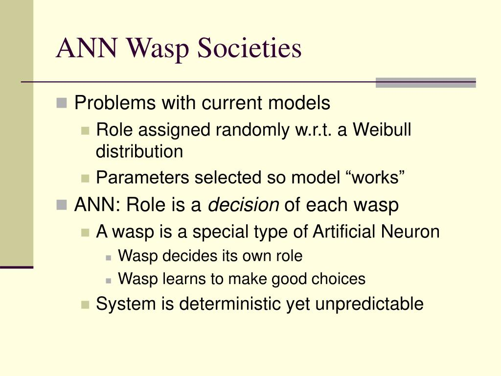 ANN Wasp Societies