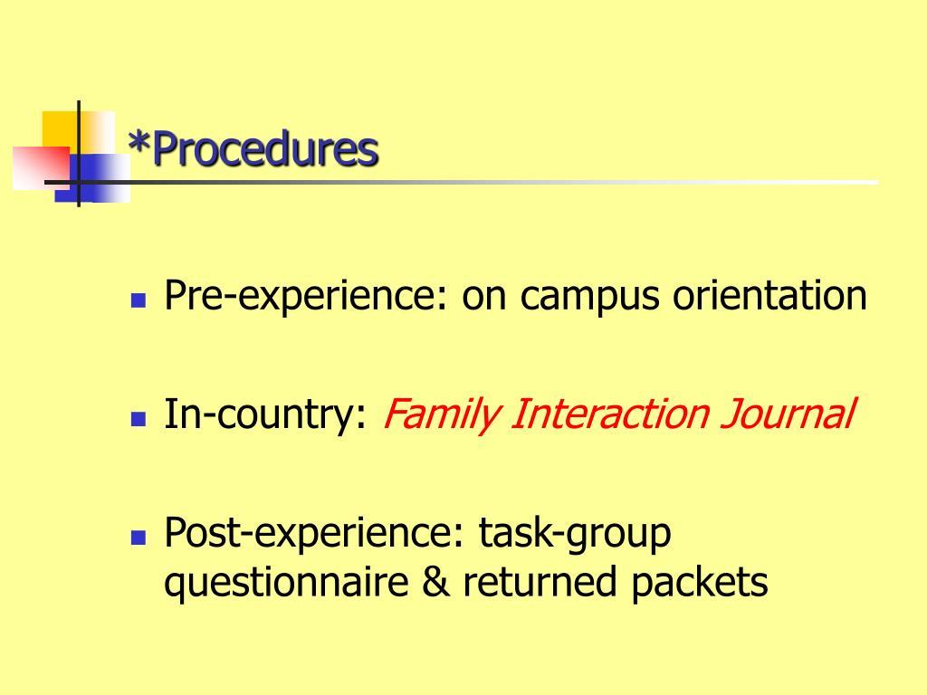 *Procedures