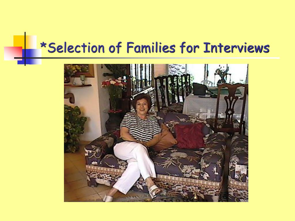 *Selection of Families for Interviews