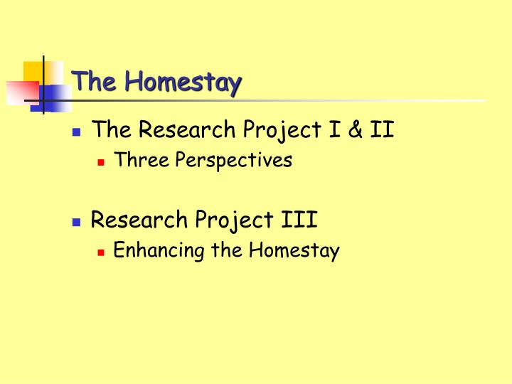 The homestay