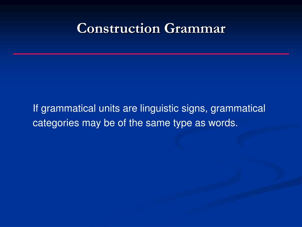 Construction Grammar