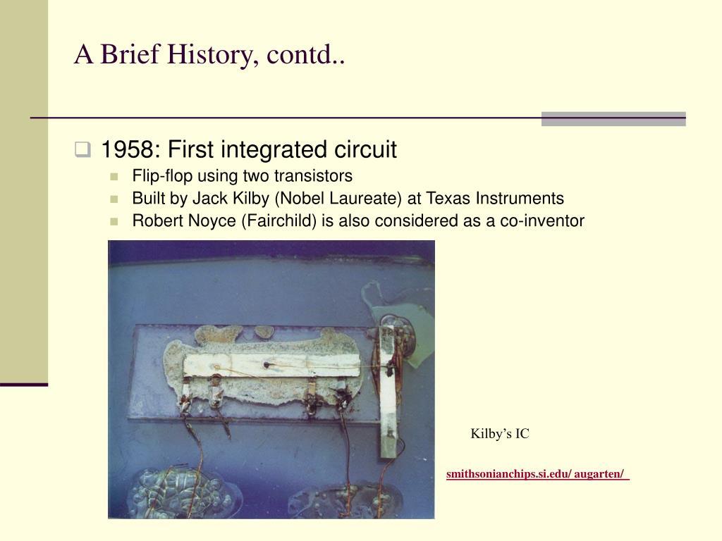 A Brief History, contd..