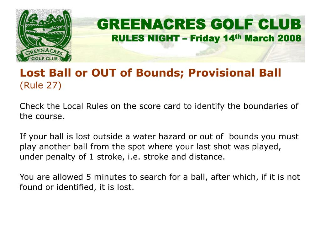 Lost Ball or OUT of Bounds; Provisional Ball