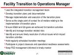 facility transition to operations manager