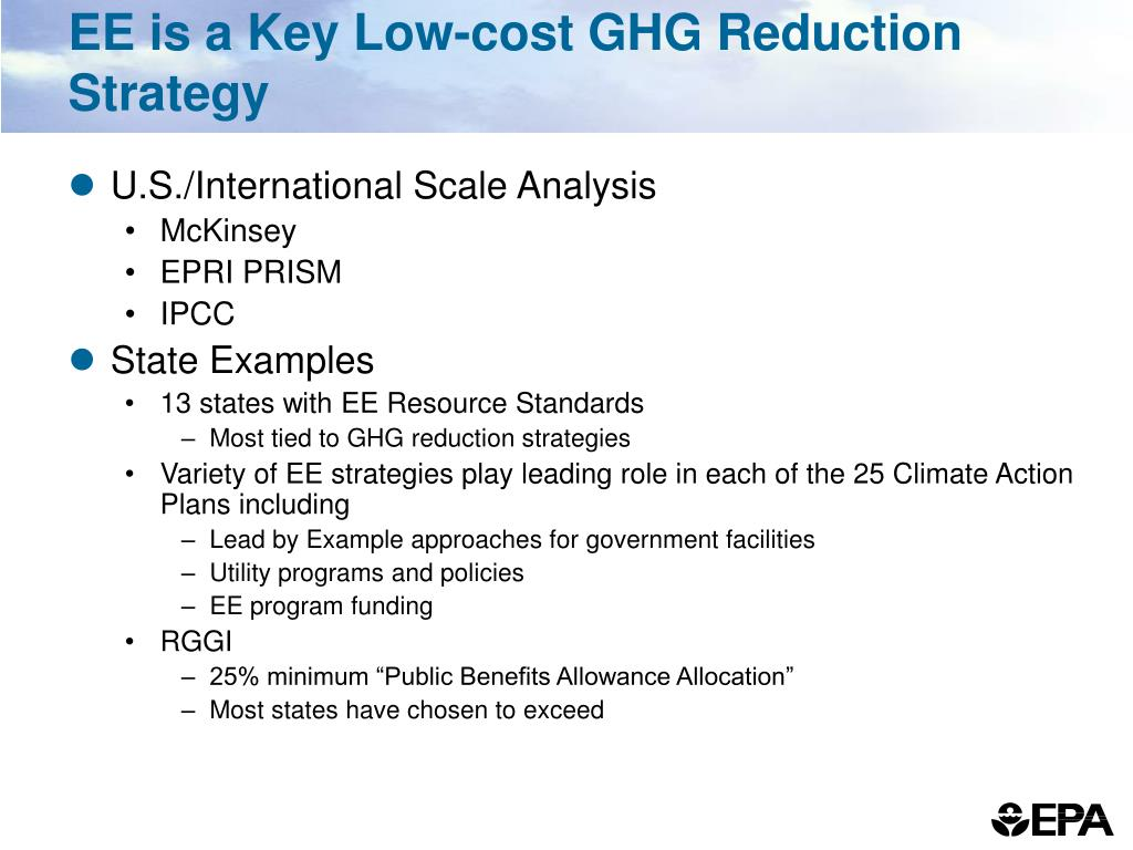EE is a Key Low-cost GHG Reduction Strategy