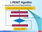 l remit algorithm