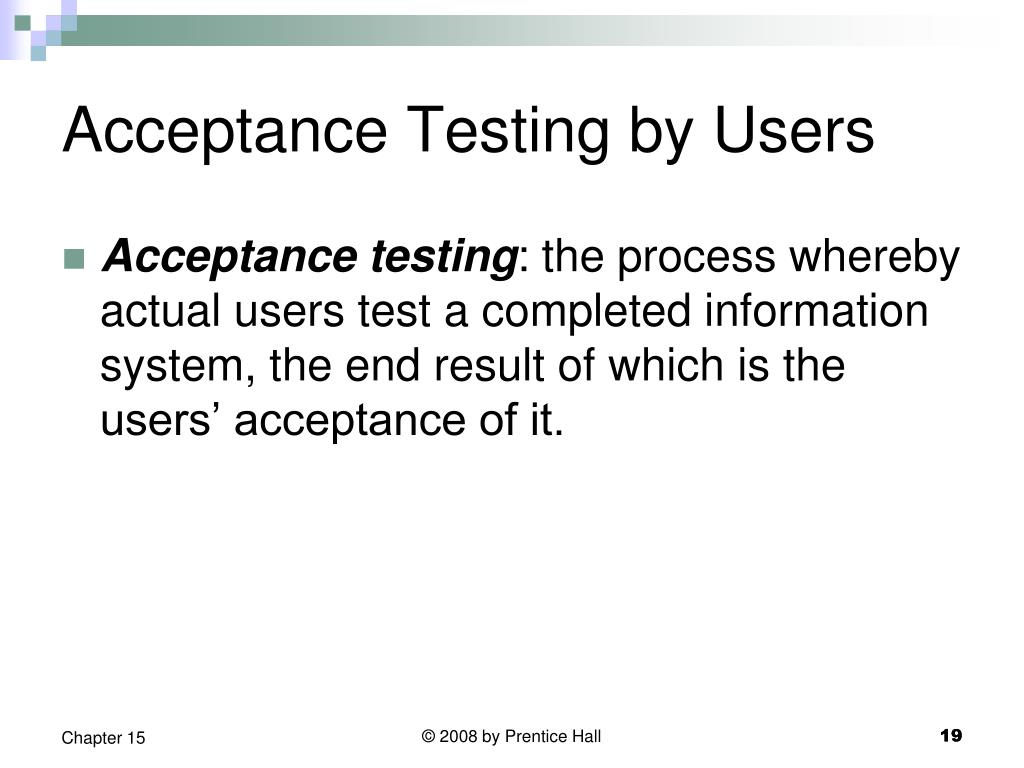 Acceptance Testing by Users