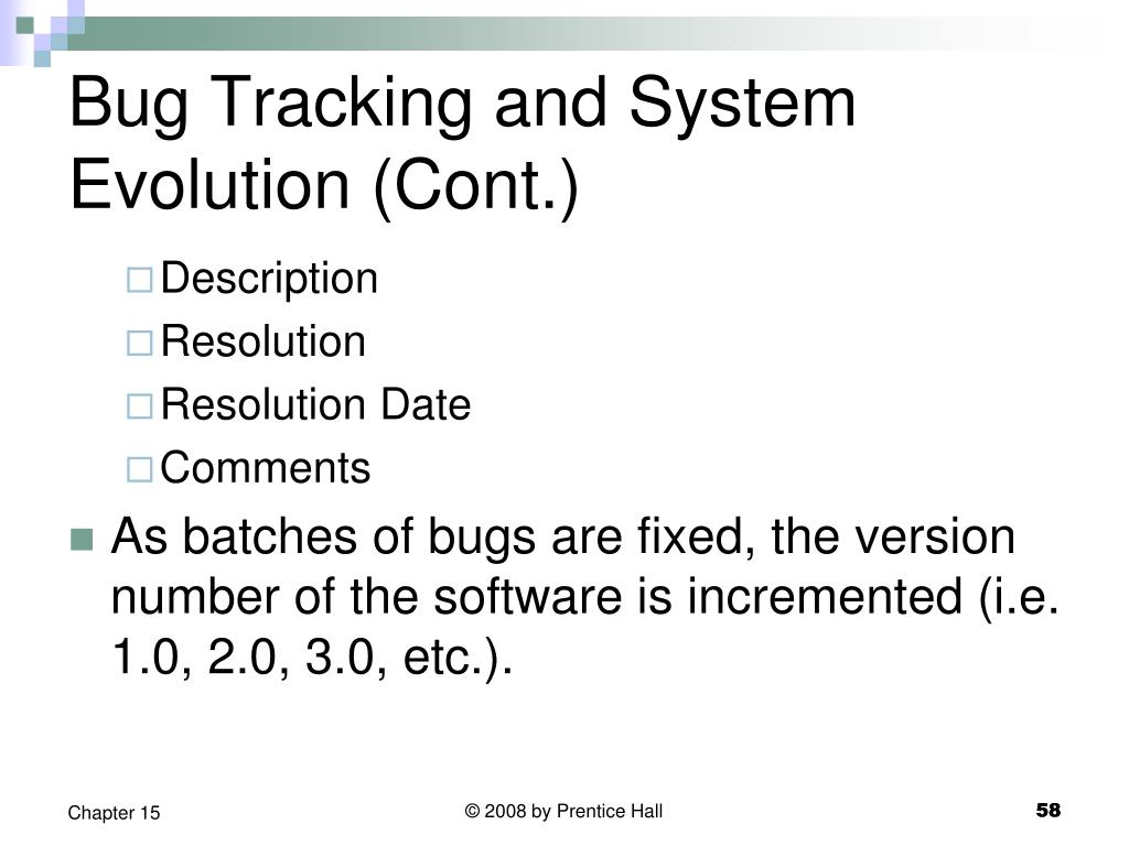 Bug Tracking and System Evolution (Cont.)